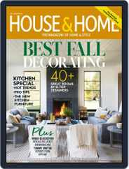 House & Home (Digital) Subscription October 1st, 2018 Issue