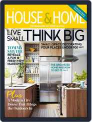 House & Home (Digital) Subscription August 1st, 2018 Issue