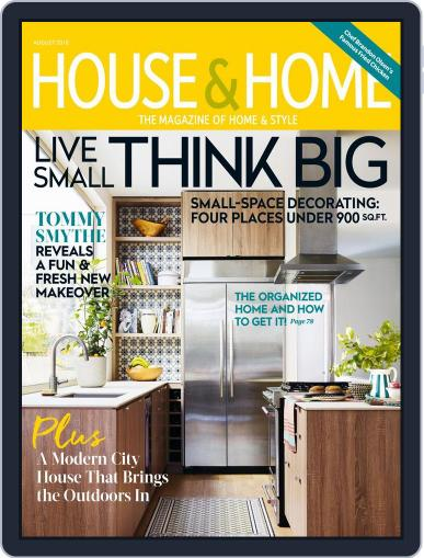 House & Home (Digital) August 1st, 2018 Issue Cover