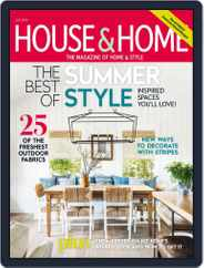House & Home (Digital) Subscription July 1st, 2018 Issue