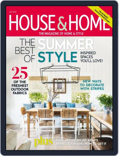 House & Home (Digital) July 1st, 2018 Issue Cover