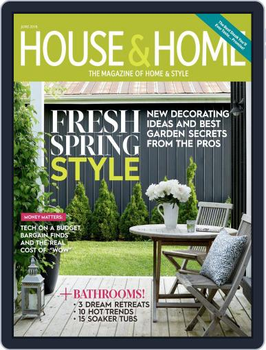 House & Home (Digital) June 1st, 2018 Issue Cover