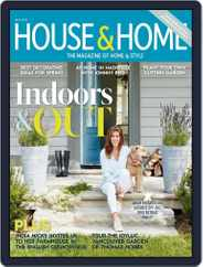 House & Home (Digital) Subscription May 1st, 2018 Issue