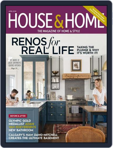 House & Home (Digital) April 1st, 2018 Issue Cover
