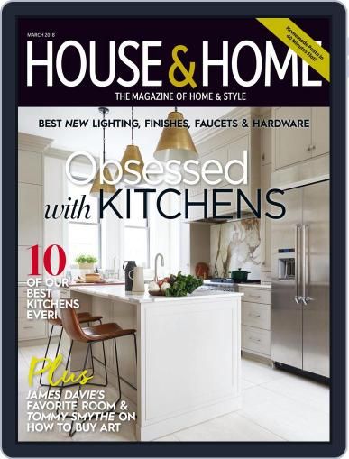 House & Home (Digital) March 1st, 2018 Issue Cover