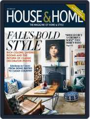 House & Home (Digital) Subscription October 1st, 2017 Issue