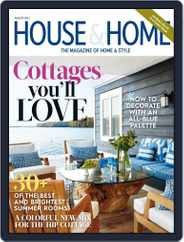 House & Home (Digital) Subscription August 1st, 2017 Issue
