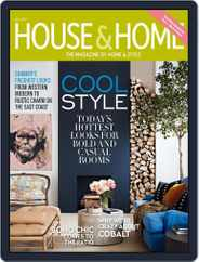 House & Home (Digital) Subscription July 1st, 2017 Issue