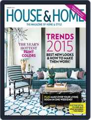 House & Home (Digital) Subscription January 1st, 2015 Issue