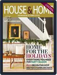 House & Home (Digital) Subscription December 1st, 2014 Issue