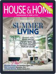 House & Home (Digital) Subscription June 1st, 2013 Issue