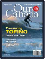 Our Canada (Digital) Subscription April 1st, 2020 Issue