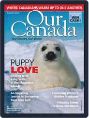 Our Canada (Digital) Subscription February 1st, 2019 Issue