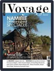 Voyage de Luxe (Digital) Subscription February 1st, 2018 Issue