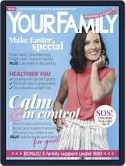 Your Family (Digital) Subscription April 1st, 2019 Issue