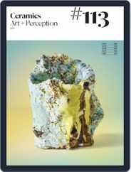 Ceramics: Art and Perception (Digital) Subscription September 1st, 2019 Issue