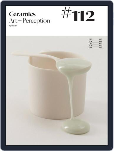 Ceramics: Art and Perception April 1st, 2019 Digital Back Issue Cover