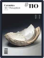 Ceramics: Art and Perception (Digital) Subscription October 1st, 2018 Issue