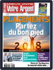 Mieux Vivre Votre Argent (Digital) Subscription January 1st, 2018 Issue