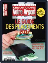 Mieux Vivre Votre Argent (Digital) Subscription April 1st, 2017 Issue