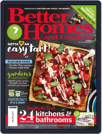 Better Homes and Gardens Australia (Digital) September 1st, 2017 Issue Cover