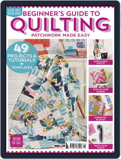 Beginner's Guide to Quilting Magazine (Digital) January 24th, 2019 Issue Cover