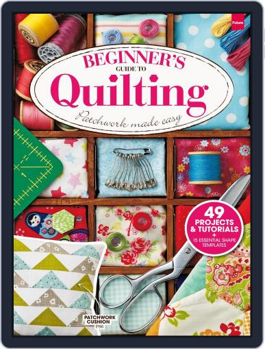 Beginner's Guide to Quilting Magazine (Digital) February 20th, 2014 Issue Cover