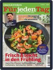 essen&trinken für jeden Tag (Digital) Subscription March 1st, 2018 Issue