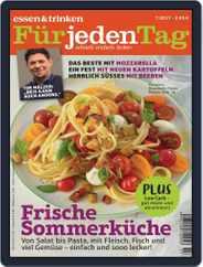essen&trinken für jeden Tag (Digital) Subscription July 1st, 2017 Issue