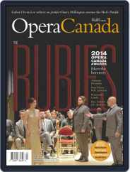 Opera Canada (Digital) Subscription September 1st, 2014 Issue