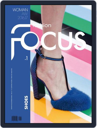FASHION FOCUS WOMAN SHOES (Digital) September 1st, 2016 Issue Cover