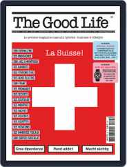 The Good Life (Digital) Subscription May 1st, 2019 Issue