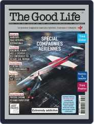 The Good Life (Digital) Subscription February 1st, 2019 Issue