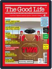 The Good Life (Digital) Subscription February 1st, 2018 Issue