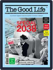 The Good Life (Digital) Subscription January 1st, 2018 Issue