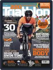 220 Triathlon (Digital) Subscription October 1st, 2016 Issue