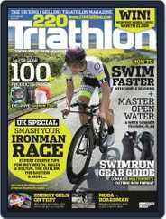 220 Triathlon (Digital) Subscription June 21st, 2016 Issue