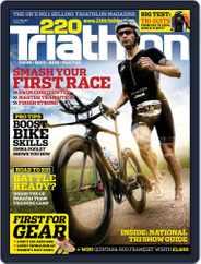220 Triathlon (Digital) Subscription March 29th, 2016 Issue