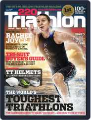 220 Triathlon (Digital) Subscription February 2nd, 2016 Issue