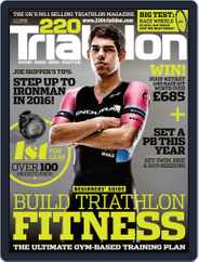 220 Triathlon (Digital) Subscription February 1st, 2016 Issue