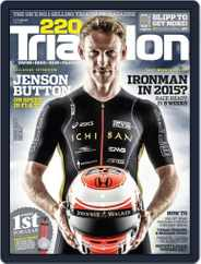220 Triathlon (Digital) Subscription June 3rd, 2015 Issue