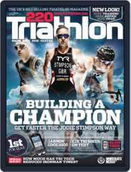 220 Triathlon (Digital) Subscription June 23rd, 2014 Issue