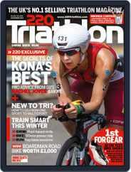220 Triathlon (Digital) Subscription November 11th, 2013 Issue