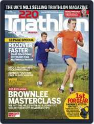 220 Triathlon (Digital) Subscription September 18th, 2013 Issue