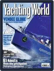 Yachting World (Digital) Subscription February 11th, 2009 Issue
