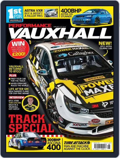 Performance Vauxhall April 5th, 2017 Digital Back Issue Cover