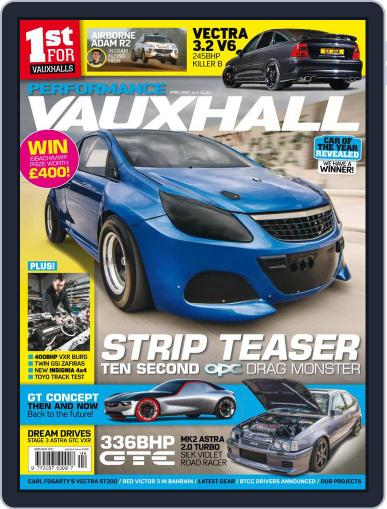 Performance Vauxhall April 1st, 2017 Digital Back Issue Cover