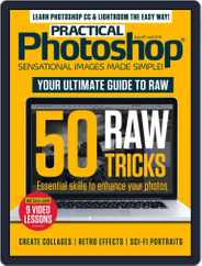 Practical Photoshop (Digital) Subscription April 1st, 2018 Issue