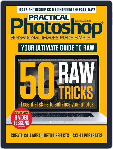 Practical Photoshop (Digital) April 1st, 2018 Issue Cover