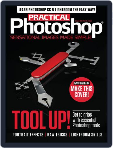 Practical Photoshop (Digital) March 1st, 2018 Issue Cover